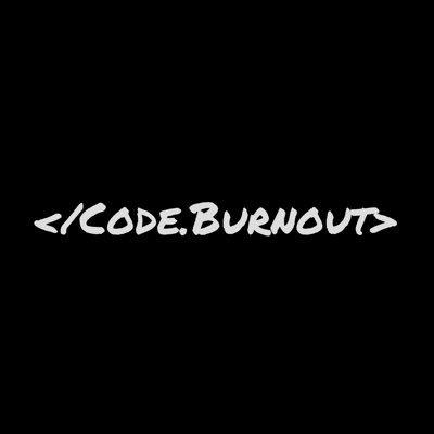 Code Burnout
